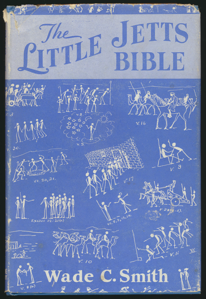 The Little Jetts Bible by Wade C. Smith W.A. Wilde Co., 1942