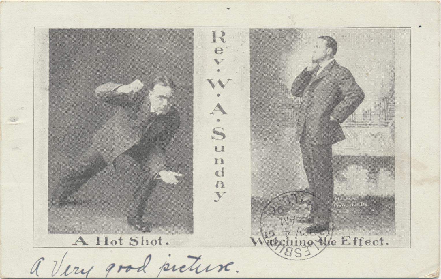 "Promotional postcard of The Rev. W.A. ""Billy"" Sunday, Mailed from Kewannee, Illinois, November, 1906"